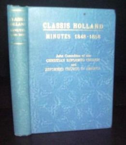 Classis Holland Minutes 1848-1858